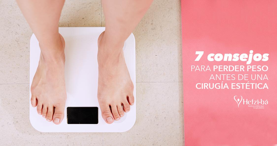 7 Consejos para perder peso antes de una cirugía estética.