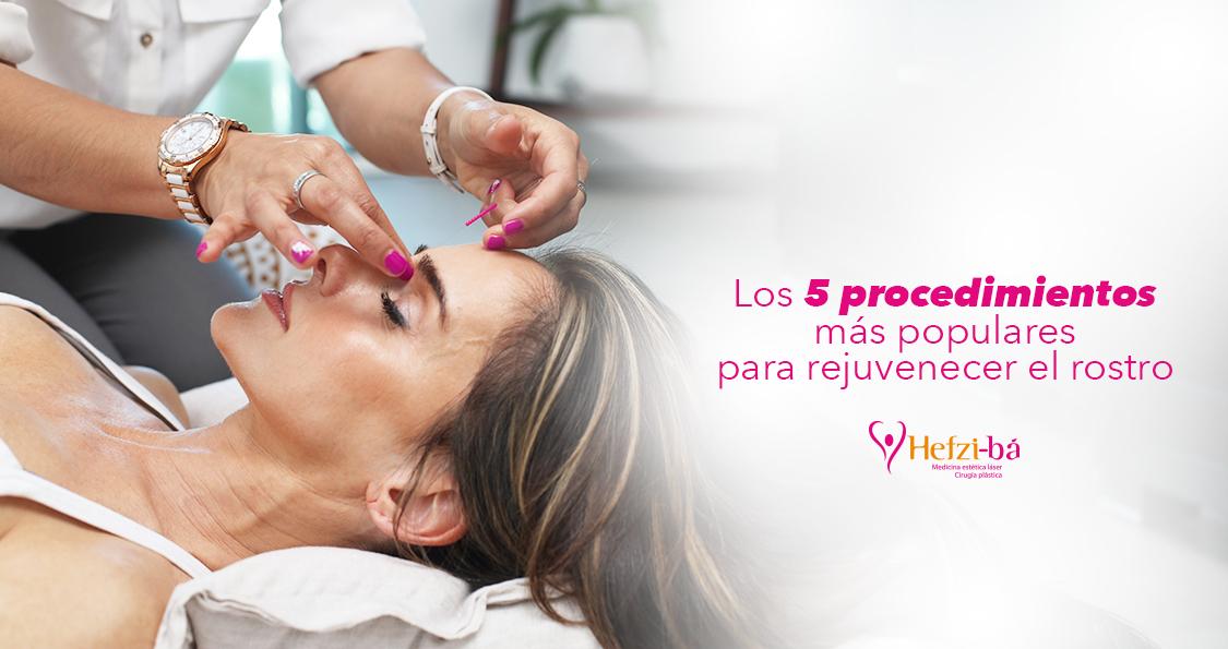 Los 5 procedimientos más populares para rejuvenecer el rostro